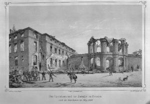 Abb. 1: Oper und Zwinger zu Dresden nach der Revolution im Mai 1849